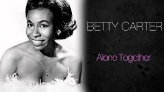 Betty Carter & Ray Charles - Alone Together