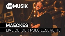 Maeckes - Live bei der PULS Lesereihe (Konzert 2018)