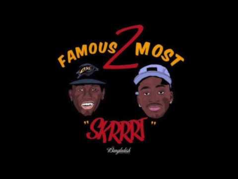 Famous 2 Most - Skrrrt ( Dance Version ) *Fast*