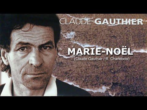 MARIE-NOËL (Claude Gauthier)