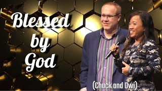 Testimony – Chuck and Dwi shared how God has blessed them