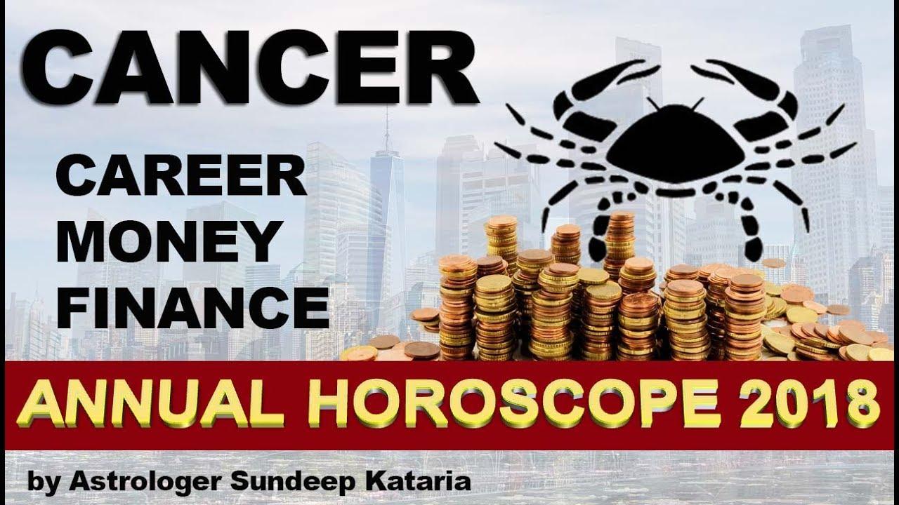CANCER 2018 Annual Horoscope Astrology Career, Finance and MONEY