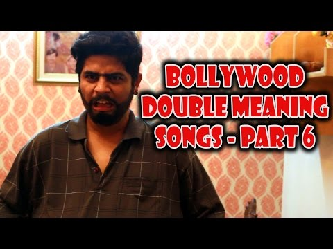 BOLLYWOOD DOUBLE MEANING SONG - PART 6 | Funny video