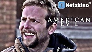 American Evil (ganze Thriller Filme auf Deutsch, kompletter Film mit Bradley Cooper auf Deutsch)