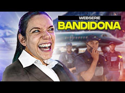 A NOVA WEBSÉRIE DO CANAL: A BANDIDONA! #1