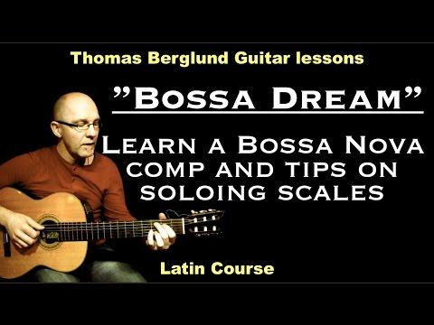 """Bossa Dream """"Learn a bossa nova comp and soloing scales"""" - Bossa nova guitar lesson"""