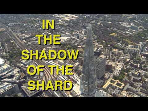 In The Shadow Of The Shard - Full Documentary