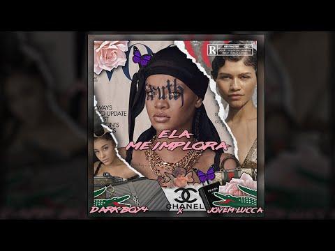 Download Dark Boy4 - ELA ME IMPLORA, feat Jovem Lucca [Official Lyric Video]