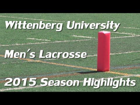 Wittenberg University Men's Lacrosse 2015 Season Highlights