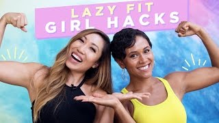 Lazy Fit Girl Hacks ft Blogilates
