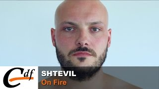 Shtevil - On Fire