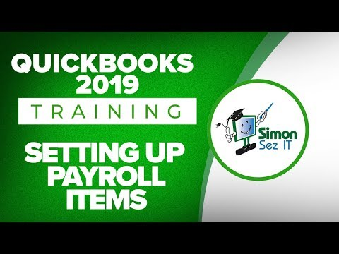 How to Setup Payroll Items in QuickBooks 2019