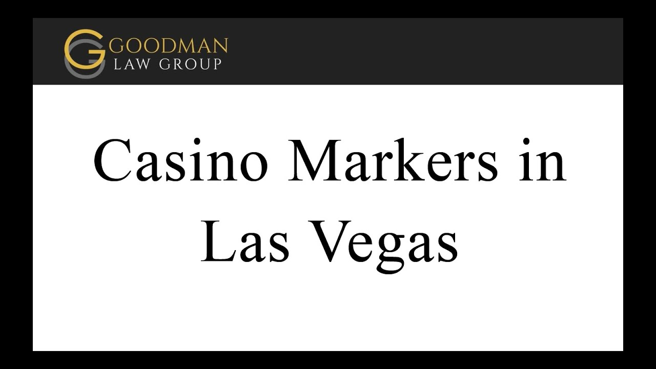 What Is A Marker At A Casino