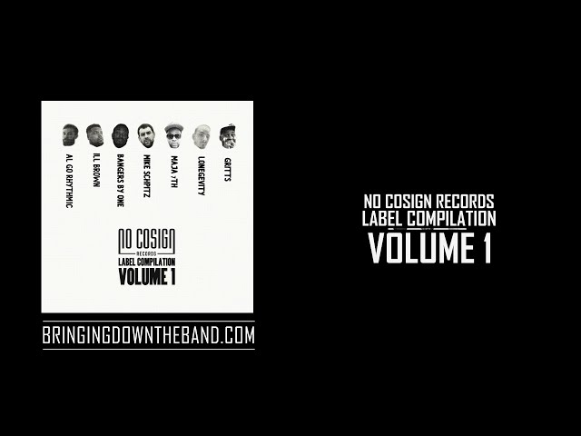 No Cosign Records Label Compilation, Volume 1 (Full Stream | 2015)