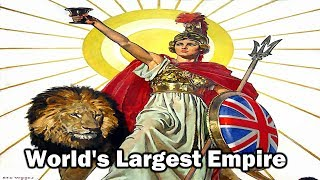 How Britain Ruled The World