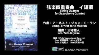 モーラン:弦楽四重奏曲 イ短調(for Saxophone Quartet) - YouTube