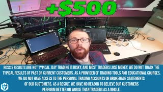 $500 in the AM Day Trading | Ross