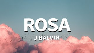 ROSA (Letra / Lyrics) - J Balvin [COLORES 🌺]