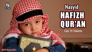 Nasyid Hafizh Qur 39 an With Lyric Cipt Tri Yilianto SMPIT Ihsanul Fikri