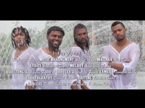 Ney Enanaye- Hayleyesus Feyssa (HaylePa) Official Video