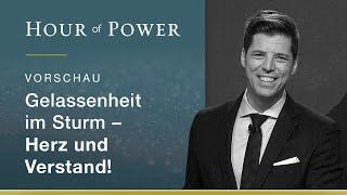 Vorschau Hour of Power vom 05.01.2020: Gelassenheit im Sturm - Herz und Verstand!