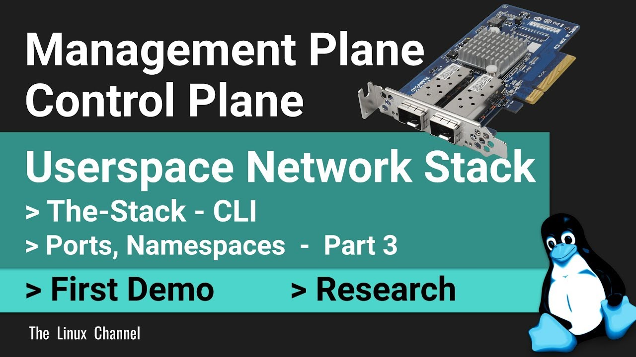 0x1af Control and Management Plane   Building my own Userspace Network  Stack   Ep3