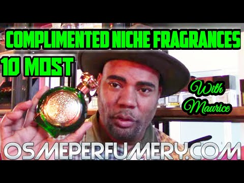 Top 10 Most Complimented Niche Fragrances By Maurice Locke Of OSME Perfumery