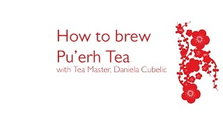 How to brew Pu'erh Tea