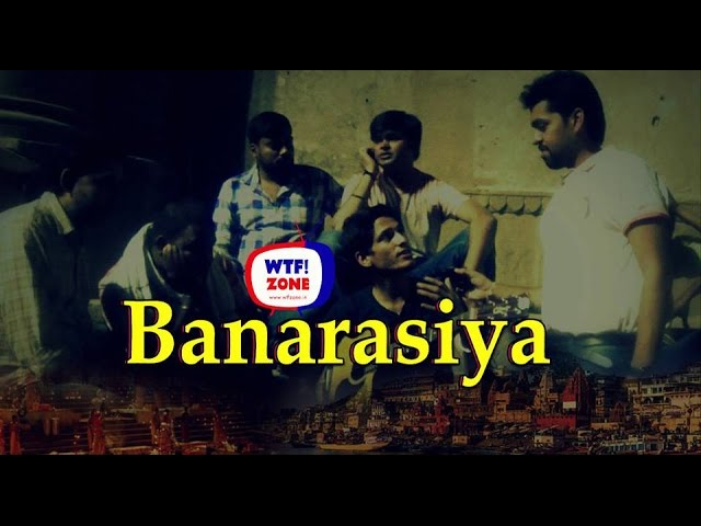 Banarasiya | Check out Real BANARAS | | Funny Street Interview || WTF!ZONE ||