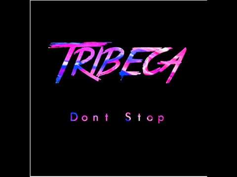 Tribeca - Don't Stop
