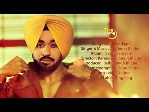 Amrinder Kahlon | Saddi Sardaari | Official Video | TingLing | HD 1080p