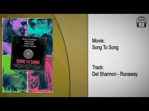 Song To Song | Soundtrack | Del Shannon - Runaway
