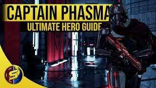 CAPTAIN PHASMA - Ultimate Hero Guide - UPDATED