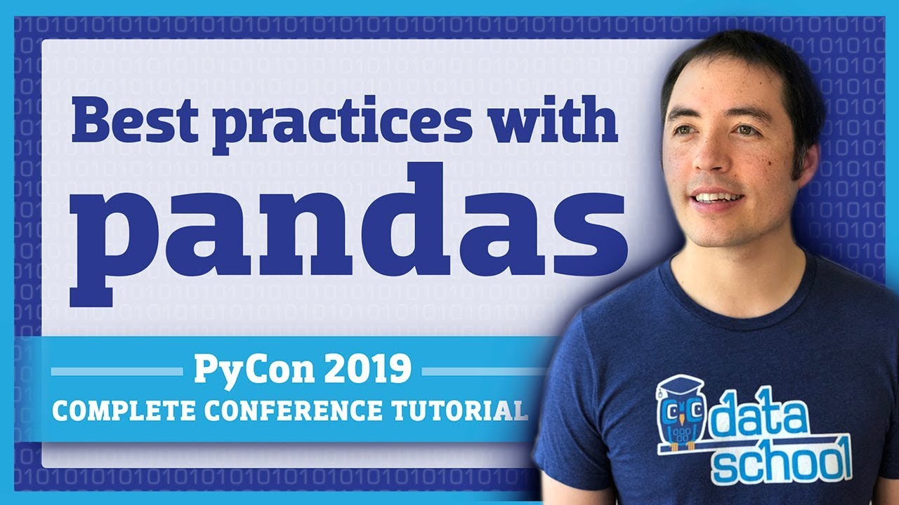 Data Science Best Practices with pandas (PyCon 2019)
