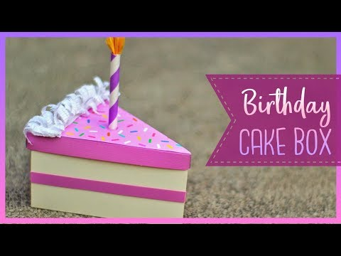 How To Make A Birthday Cake Slice Box | DIY Gift Box