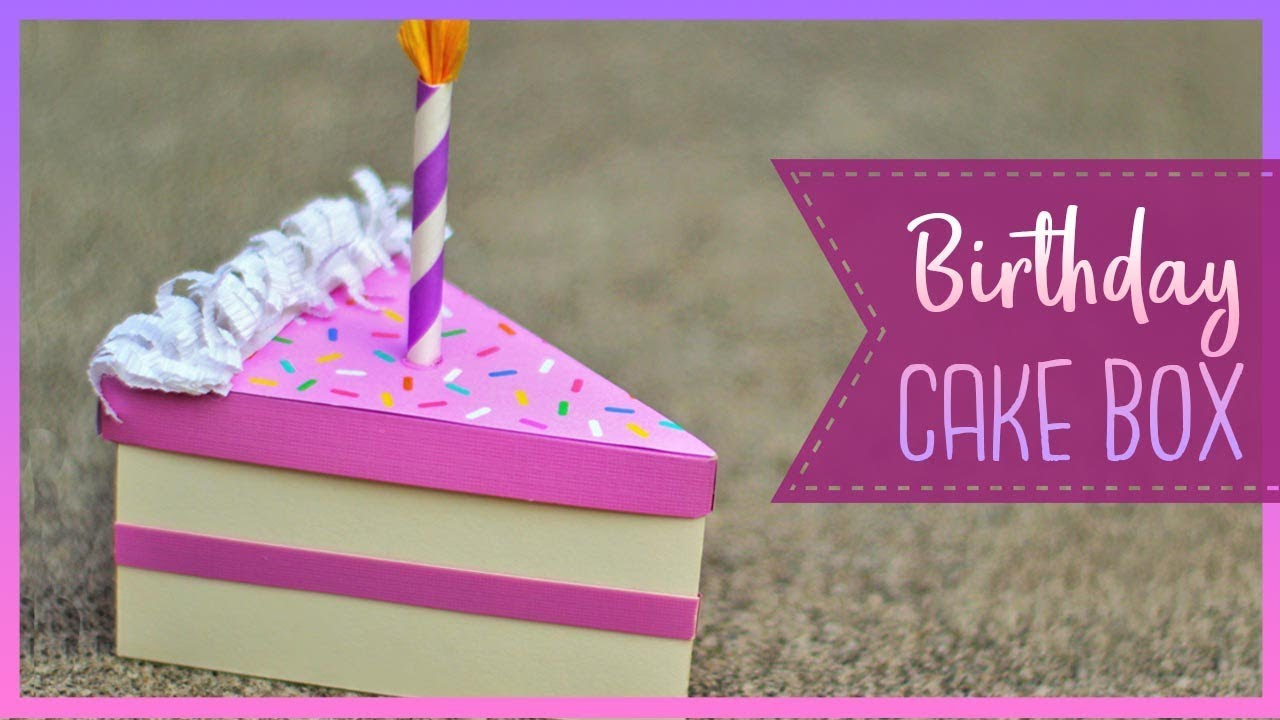 How To Make A Birthday Cake Slice Box Diy Gift Box Youtube