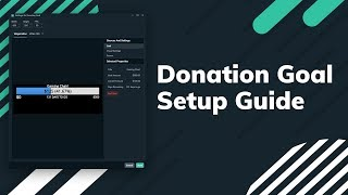 How to Use the Streamlabs Donation Goal Widget  Help monetize your stream