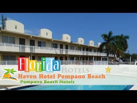 Haven Hotel Pompano Beach - Pompano Beach Hotels, Florida