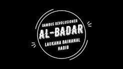 AlBadar - Laukana Bainanal Habib