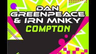 """DAN GREENPEACE & IRN MNKY """"COMPTON"""""""