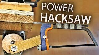 How To Make A Drill Press Hacksaw
