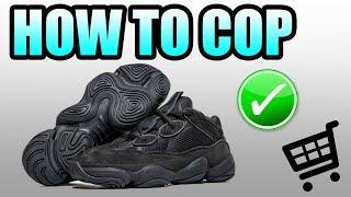 How To Get The UTILITY BLACK YEEZY 500 !   Yeezy 500 Utility Black Release Info !