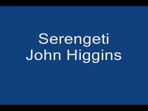Serengeti John Higgins