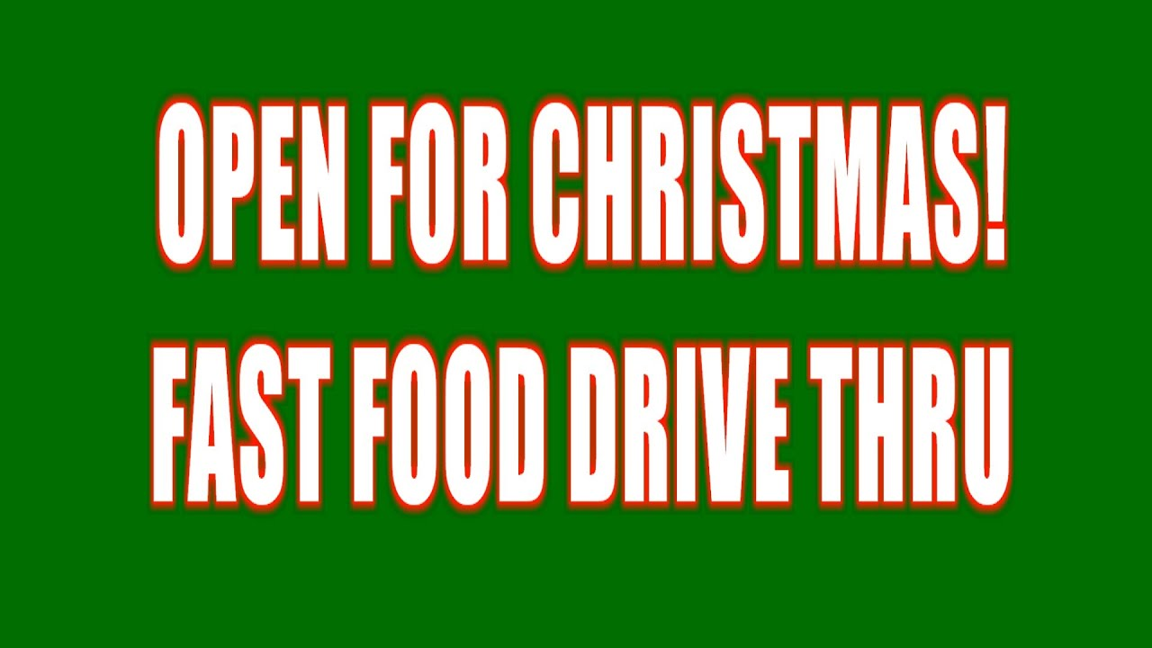 Open On Christmas Fast Food Says Yes Wendy 39 S Says No