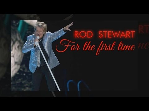 Rod Stewart - For the first time (SR)