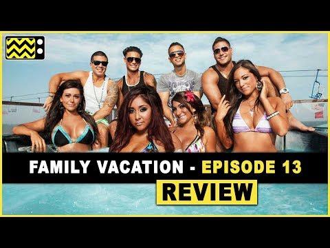 Jersey Shore Family Vacation Season 1 Episode 13 Review & Reaction | AfterBuzz TV