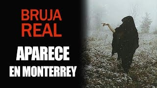 La bruja de las colinas, Bruja Real Aparece en una colina en Monterrey  les habla a los niños