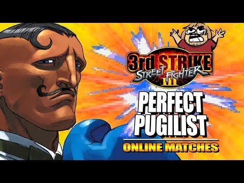 PERFECT PUGILIST: Dudley - 3rd Strike Online Edition - Ranked Matches
