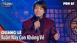 Quang Lê - Xuân Này Con Không Về (Trịnh Lâm Ngân) PBN 85 thumbnail