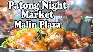 Patong Night Market: Street Food & Shopping at Malin Plaza in Phuket Thailand
